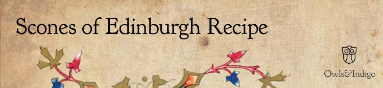 Scones of Edinburgh Recipe