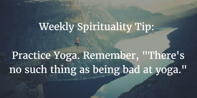 Weekly Spirituality Tip 3-15-16