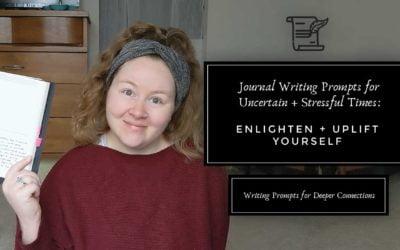 Enlighten & Uplift Yourself   Journal Prompts for Deeper Connections