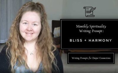 Monthly Spirituality Question   Journaling Prompts for Deeper Connections: Bliss & Harmony