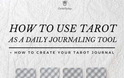 How To Use Tarot As A Daily Journaling Tool
